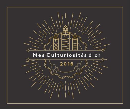 mes-culturiosites-dor-2016